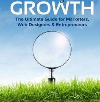 SEO for Growth : The Ultimate Guide for Marketers, Web Designers and...