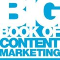 The Big Book of Content Marketing: Use Strategies and SEO Tactics to  Build R…