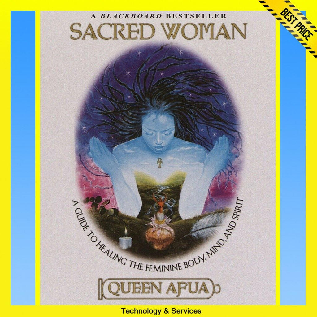 ✅ Sacred Woman ✅ A Guide to Healing the Feminine Body, Mind, and Spirit ✅ E-BOOK