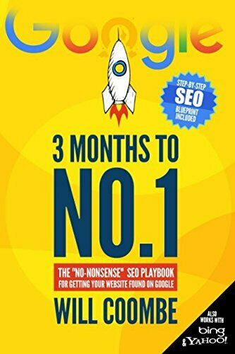 3 Months to No 1  The  No-Nonsense  SEO Playbook for Getting Your Web