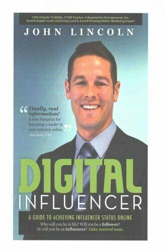Digital Influencer : A Guide to Achieving Influencer Status Online by John...