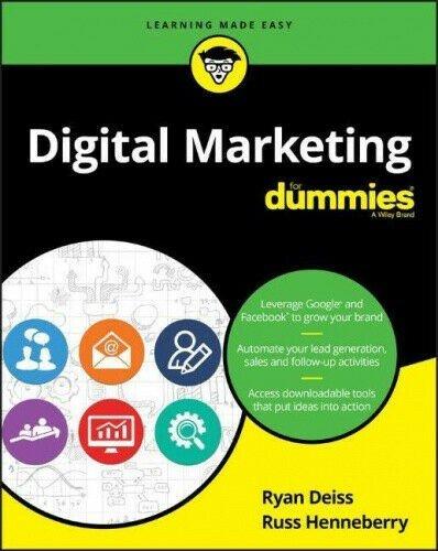 Digital Marketing for Dummies by Deiss, Ryan.