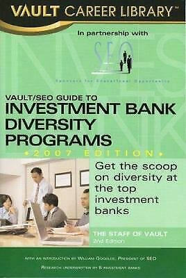 Vault/Seo Guide to Investment Bank Diversity Programs by Vault Editors