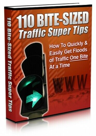 110 Bite Sized Traffic Super Tips PDF With Master Resell Rights