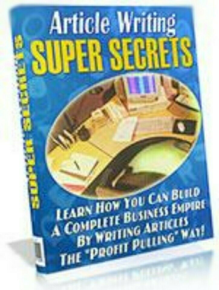 Article Writing Super Secrets Learn How You Can Build A Complete Business Empire