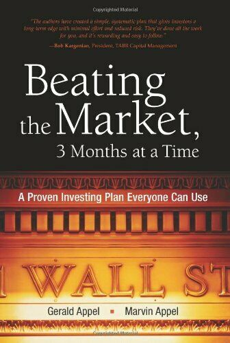 Beating the Market, 3 Months at a Time: A Proven In... by Appel, Marvin Hardback