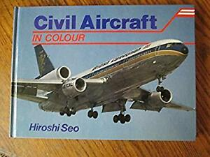 Civil Aircraft in Colour by Seo, Hiroshi