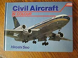 Civil Aircraft in Colour by Seo, Hiroshi
