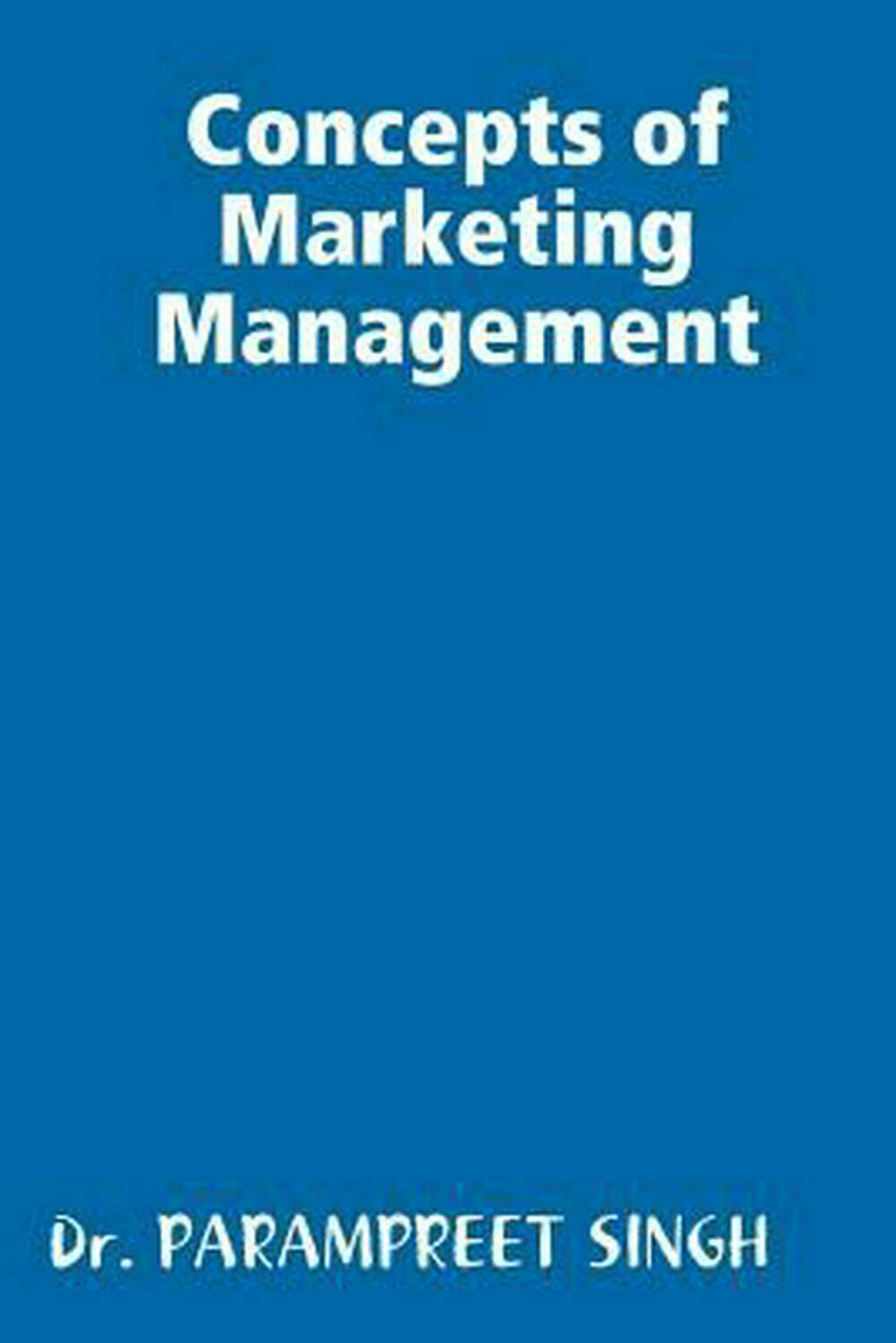 Concepts of Marketing Management by Parampreet Singh Paperback Book Free Shippin