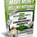 Make Money Selling Nothing ebook PDF Free Shipping Resell Rights