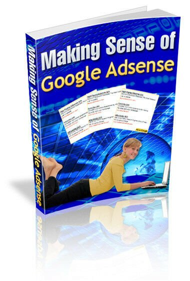 Making Sense of Google AdSense PDF eBook with resale rights!