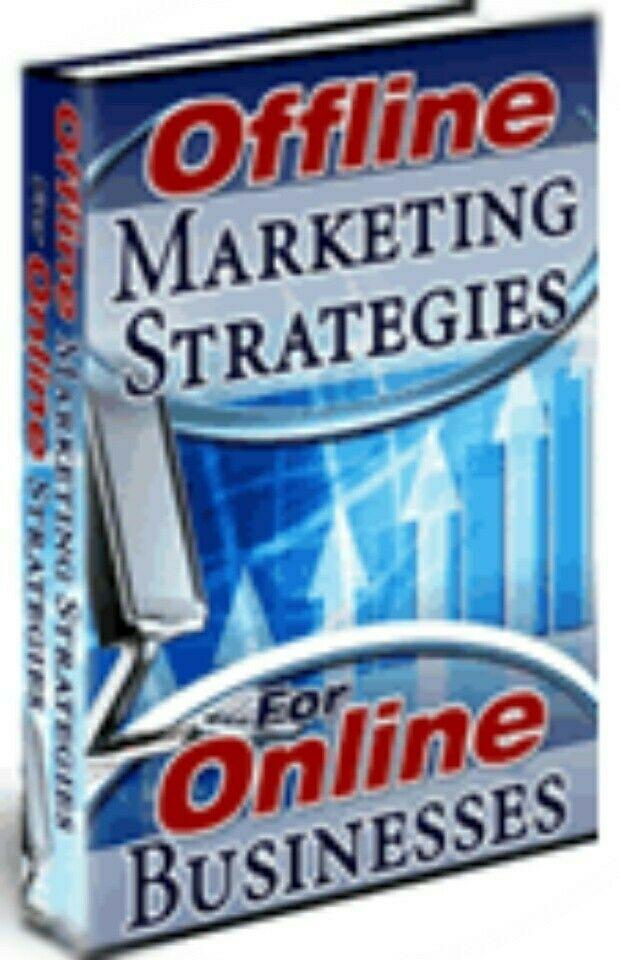 Offline Marketing Strategies for Online Businesses: Market Your Business Offline