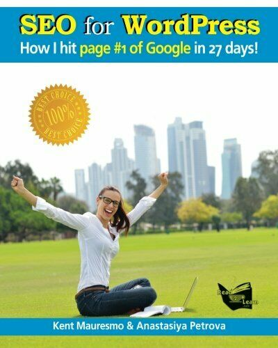 "SEO FOR WORDPRESS: ""HOW I HIT PAGE #1 OF GOOGLE IN 27 DAYS!"" By Anastasiya VG"