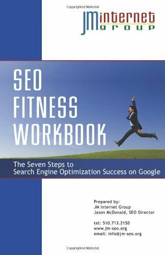 SEO Fitness Workbook: 3rd Edition - The Seven Steps to Search Engine Optimizati