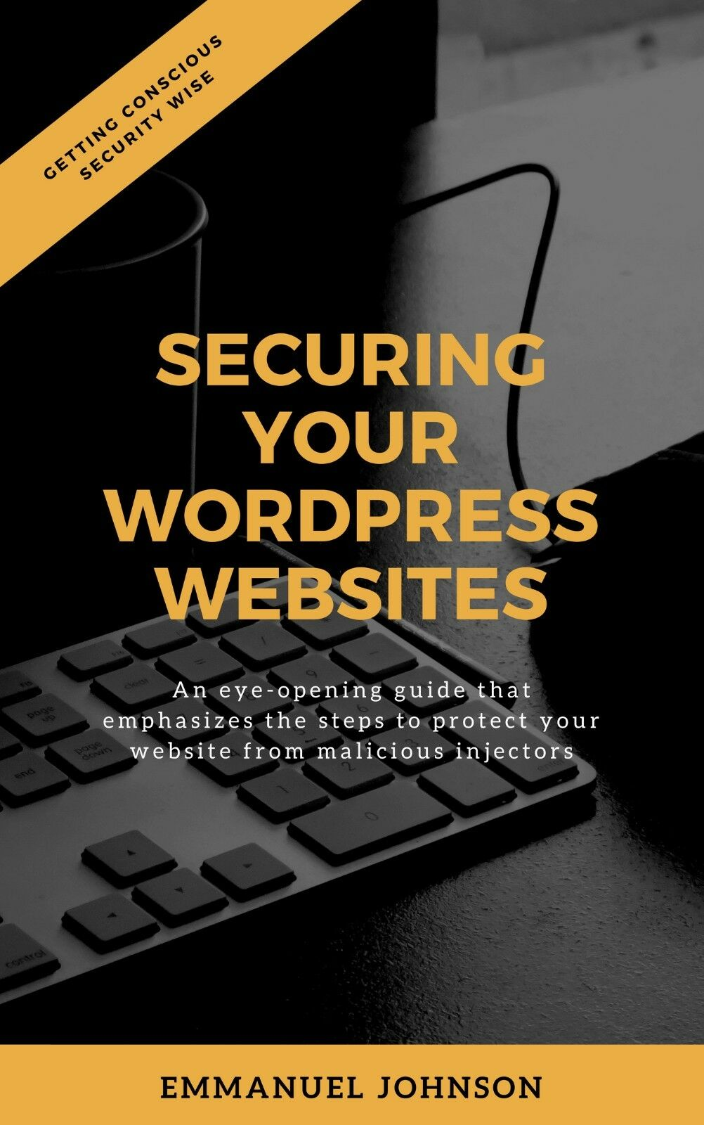 Secure Your WordPress Website With These Basic Steps To Avoid Hackers Threat