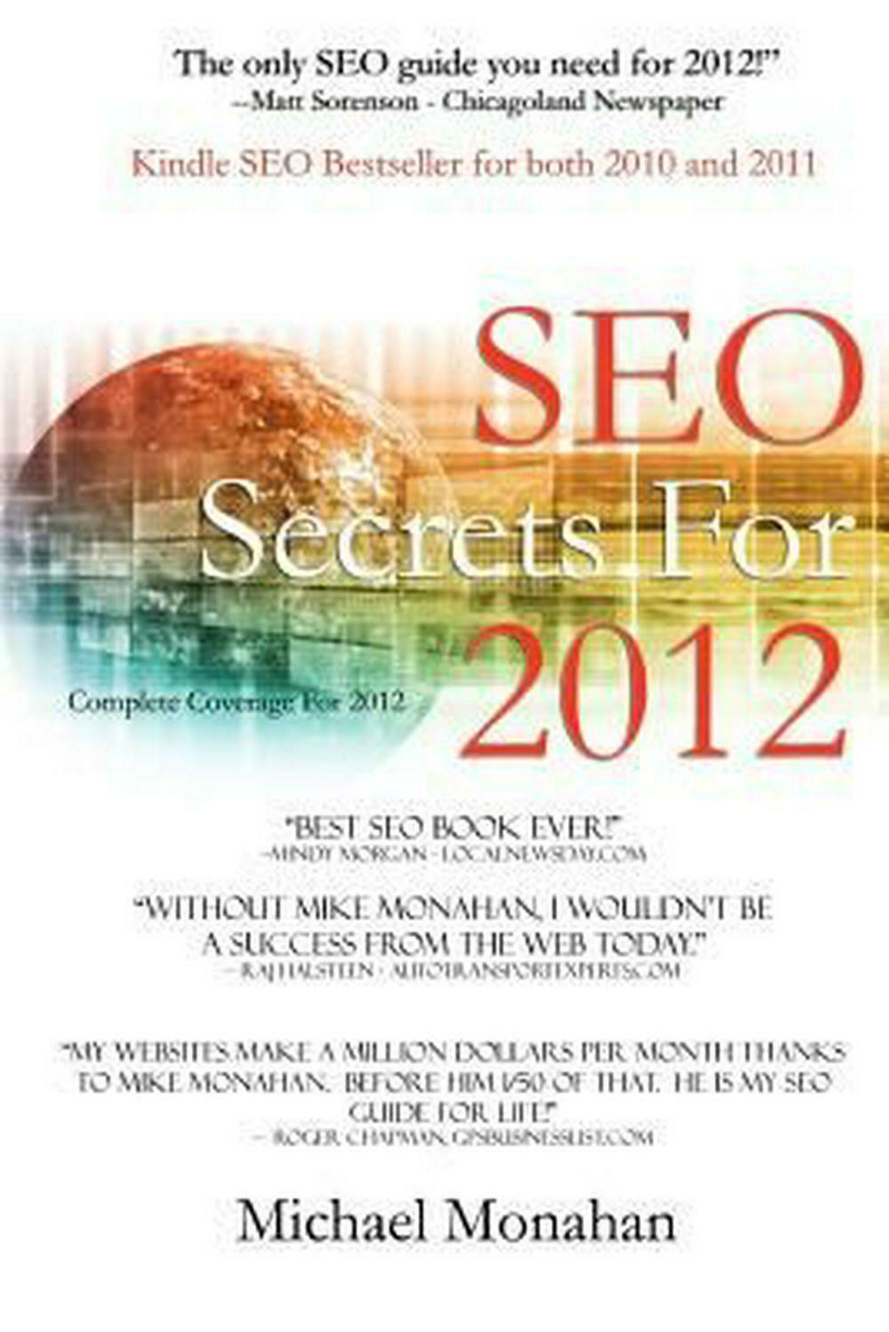 Seo Secrets for 2012: Search Engine Optimization by Michael C. Monahan (English)