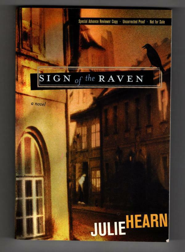 Sign of the Raven by Julie Hearn (First Edition) ARC / Advance Reading Copy