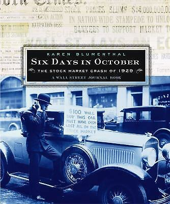 Six Days in October : The Stock Market Crash of 1929 - A Wall Street...  (ExLib)