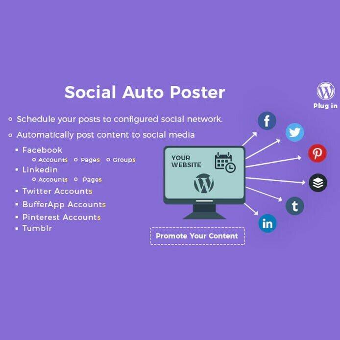 Social Auto Poster - WordPress Plugin - Latest Version