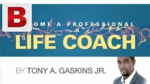 Tony A. Gaskin JR - Become A Professional Life Coach [Small Business Video]
