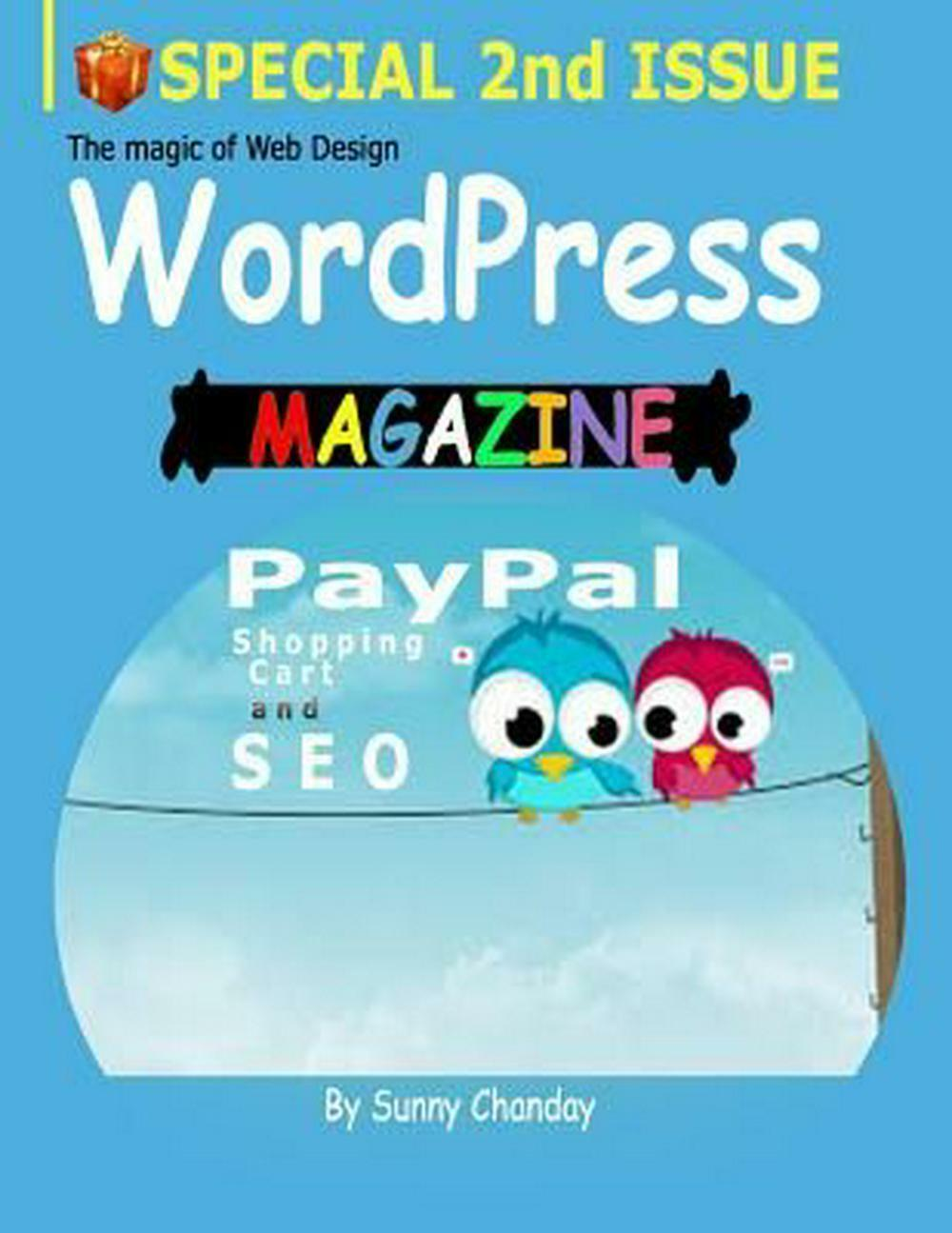 Wordpress Magazine: Paypal Shopping Cart & Seo by Sunny Chanday (English) Paperb