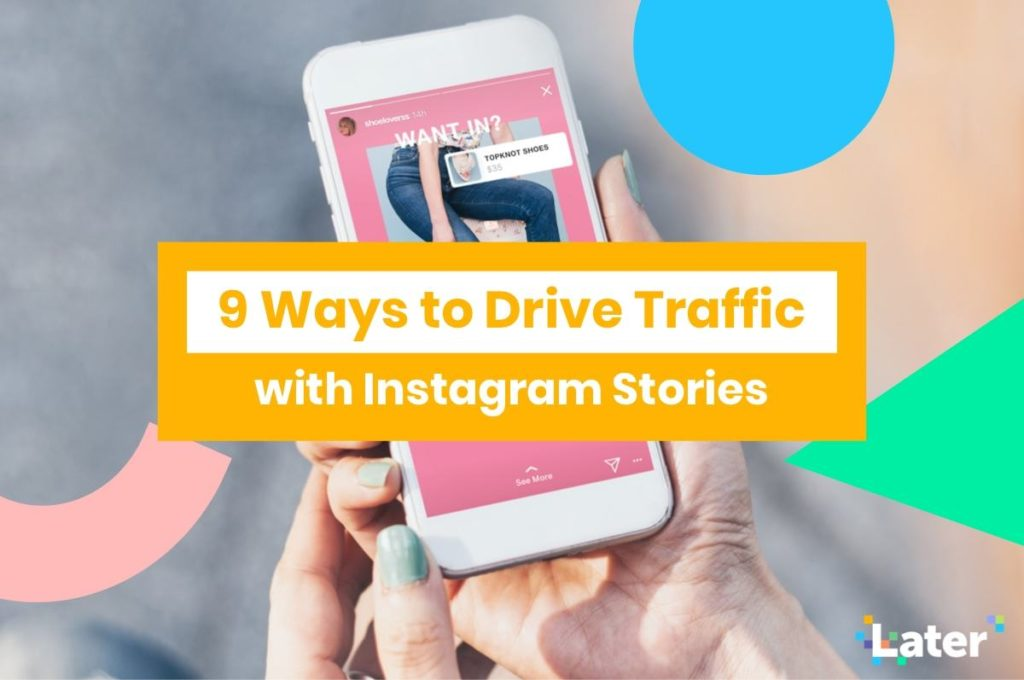 9 Ways to Drive Traffic with Instagram Stories