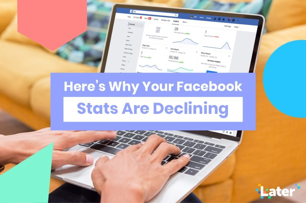 Here's Why Your Facebook Stats Are Declining (+ How to Fix it!)