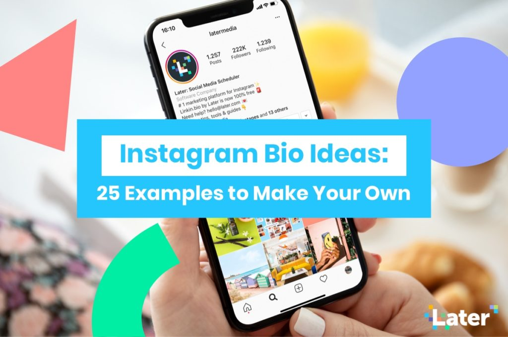 Instagram Bio Ideas: 25 Examples You'll Definitely Want to Copy!