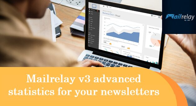 Mailrelay v3 advanced statistics for your newsletters