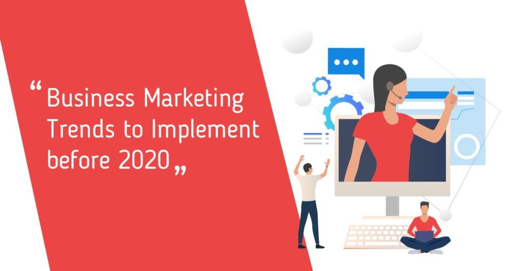 """Business Marketing Trends to Implement before 2020"" : MarketingAutomation"