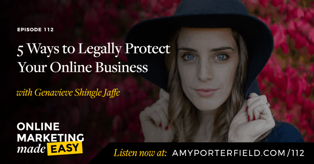 #112: 5 Ways to Legally Protect Your Online Business