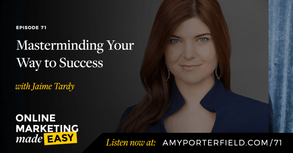 #71: Masterminding Your Way to Success