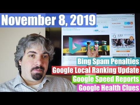 Bing Spam Penalties, Google Local Ranking Update, Speed Reports & More