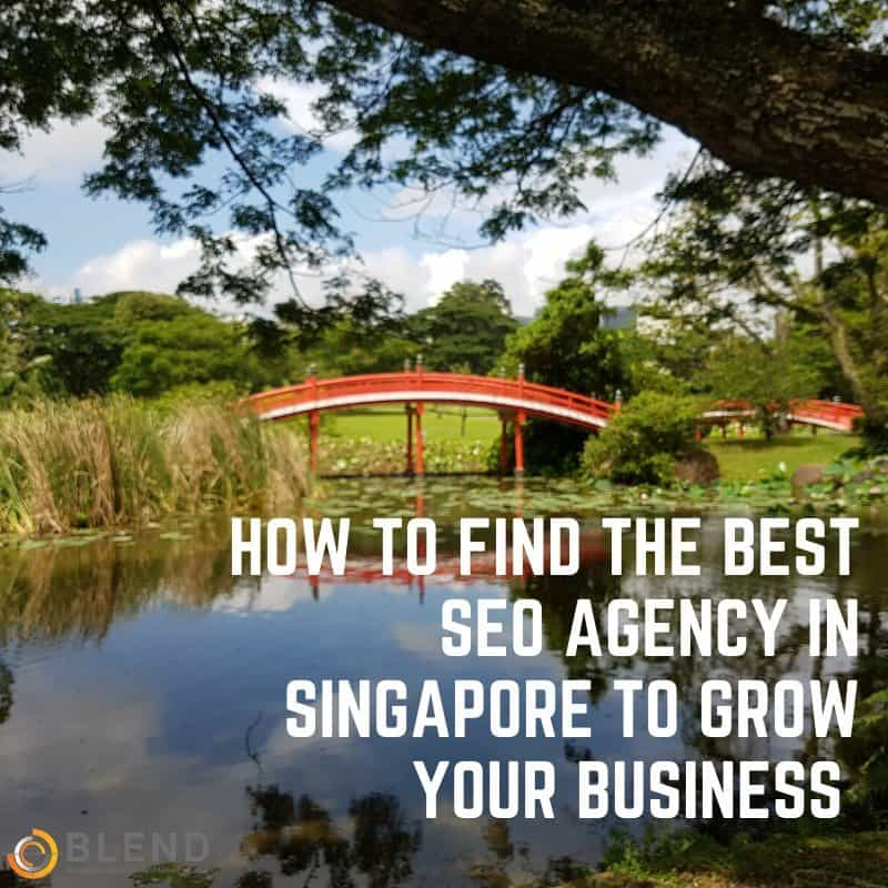 How to Find the Best SEO Agency in Singapore to Grow Your Business