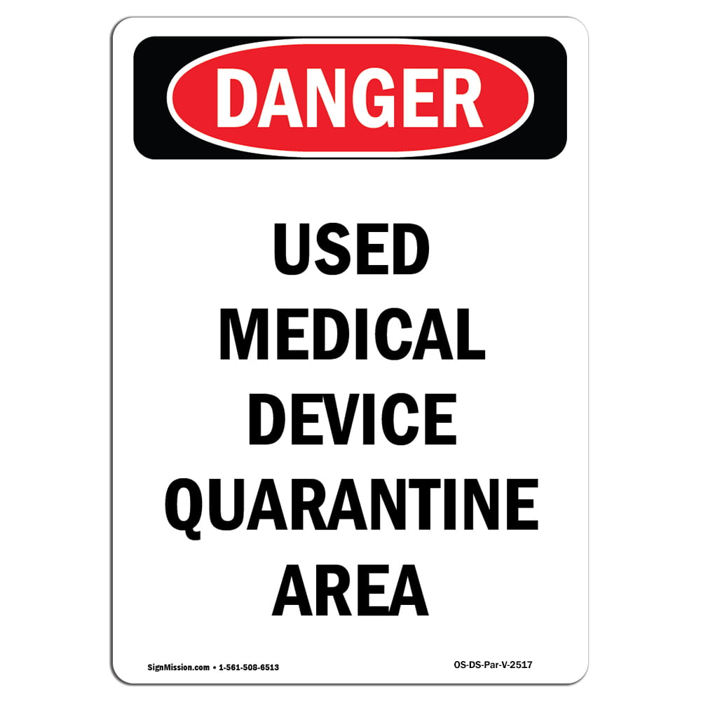 OSHA Danger -  Used Medical Device Quarantine Area | Heavy Duty Sign or Label
