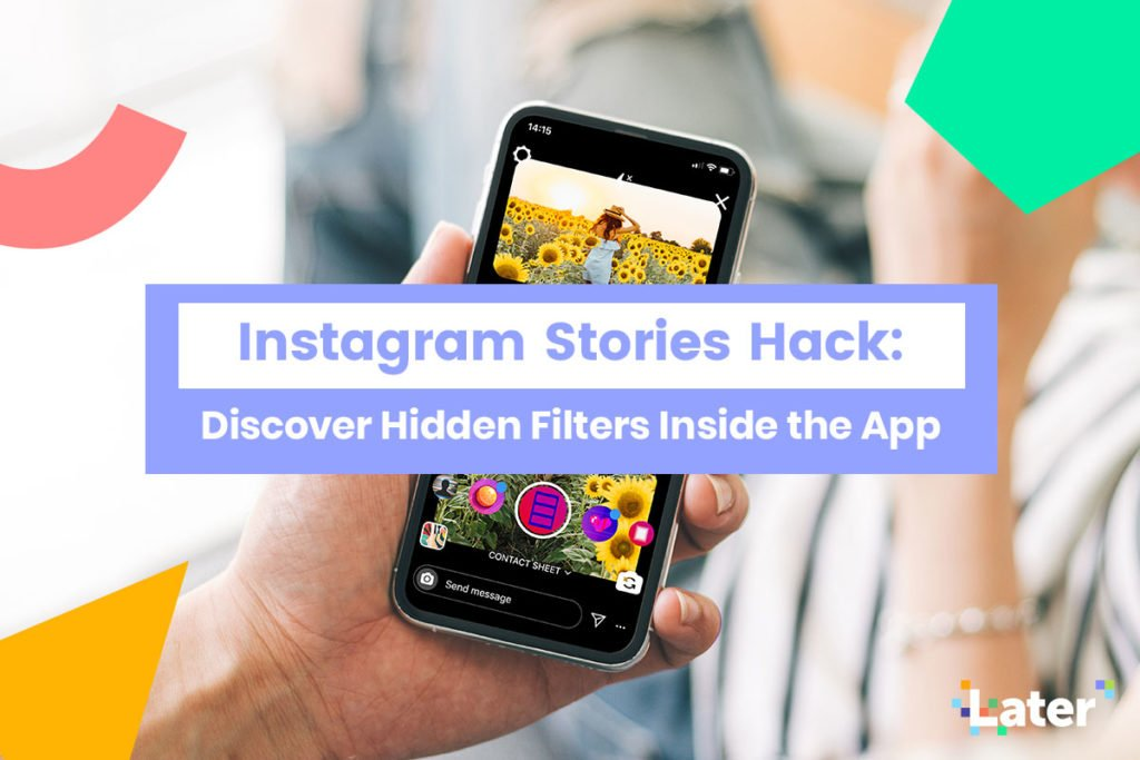 The Best Instagram Stories Filters are Hidden Right in the App