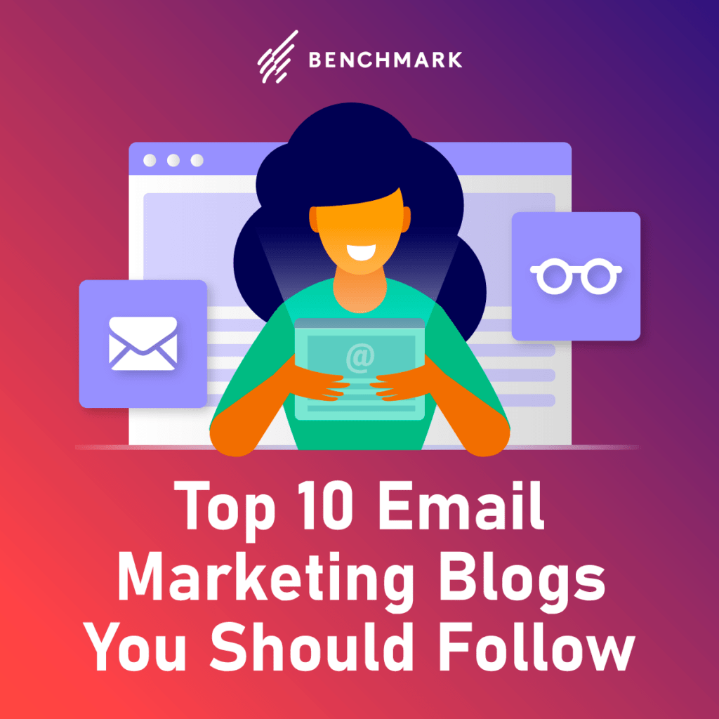 Top 10 Email Marketing Blogs You Should Follow