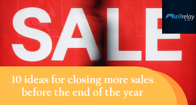 10 ideas for closing more sales before the end of the year