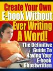 [FREE SHIP] Create Your Own E-book Without Ever Writing A Word!