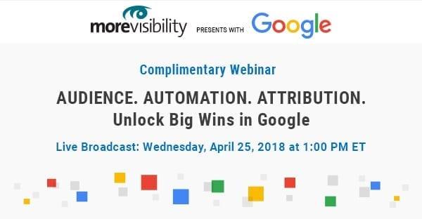 Complimentary Google Advertising Webinar on April 25, 2018