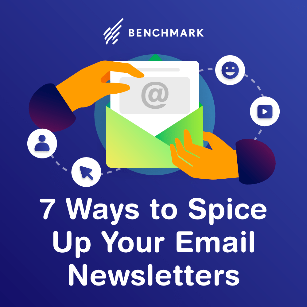 7 Ways to Spice Up Your Email Newsletters