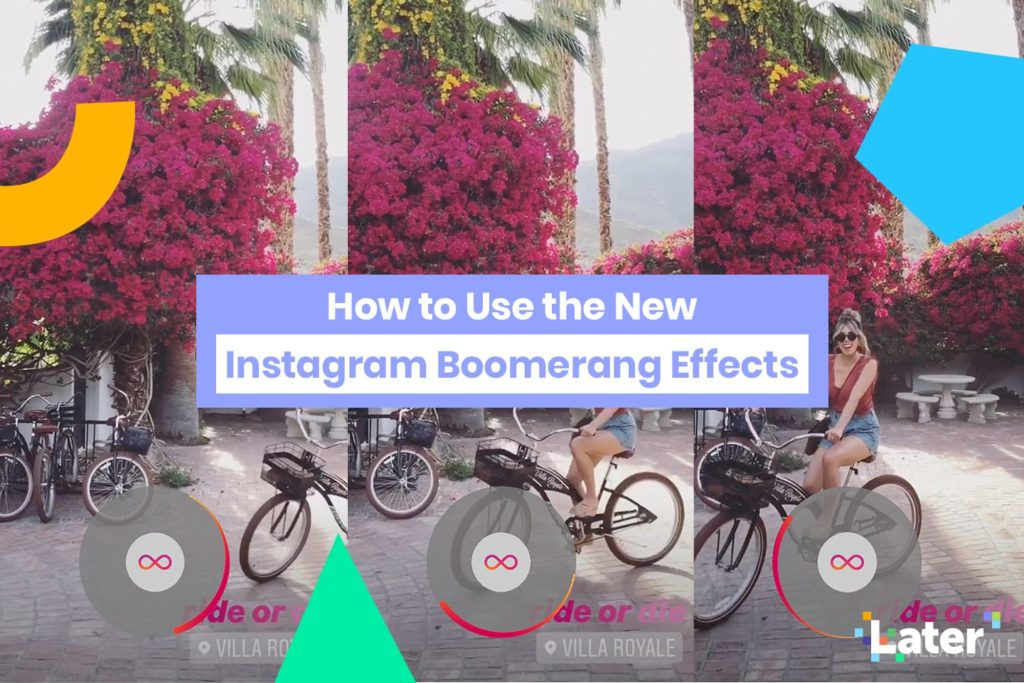 How to Use the New Instagram Boomerang Effects
