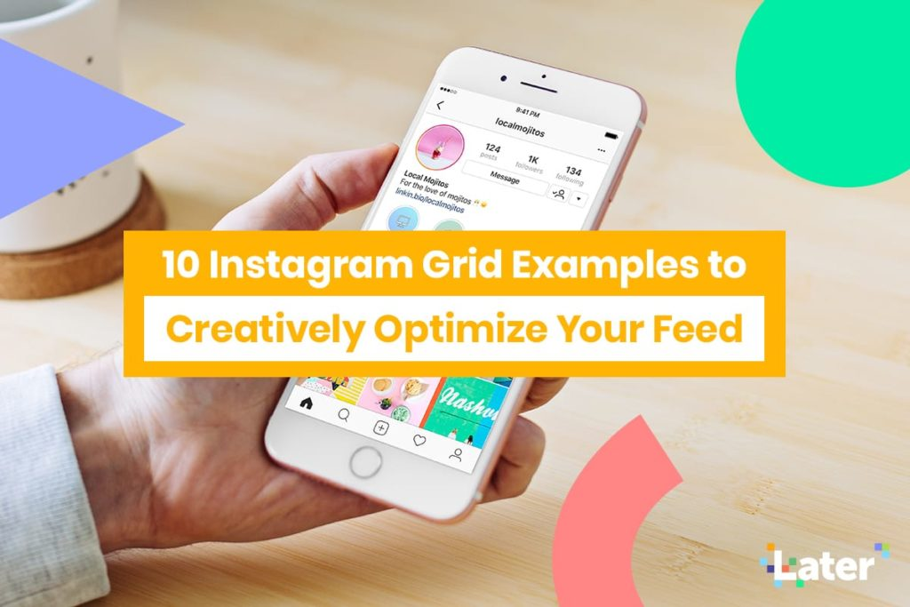10 Instagram Grid Examples to Creatively Level-up Your Feed