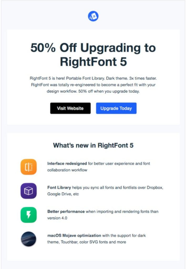 Email coupons and discount codes can encourage repeat conversions.