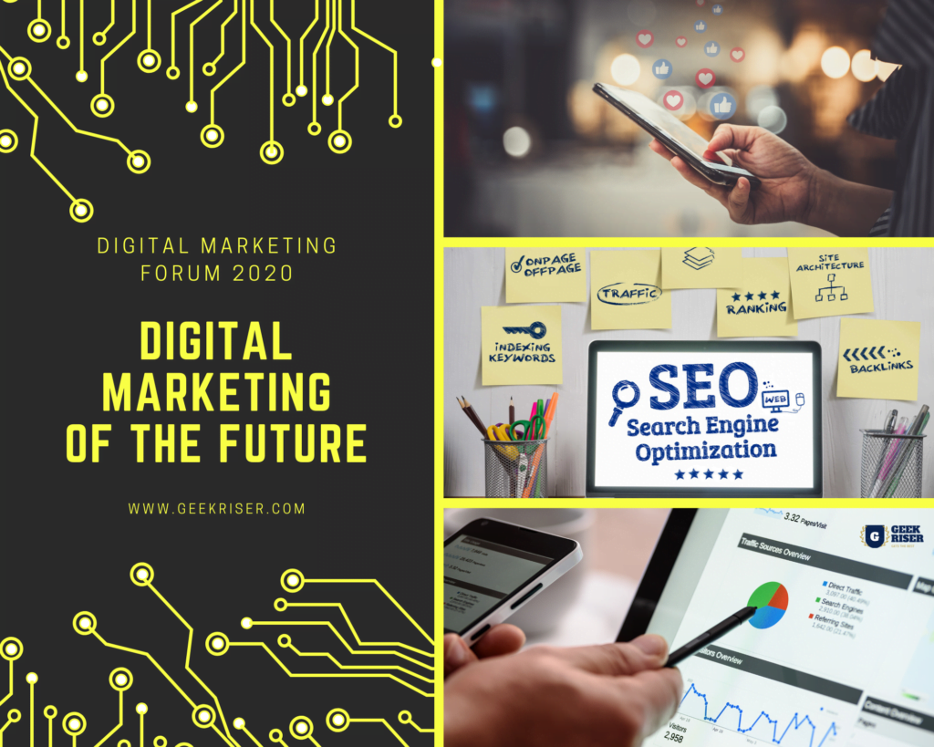 Digital Marketing Forum  GeekRiser