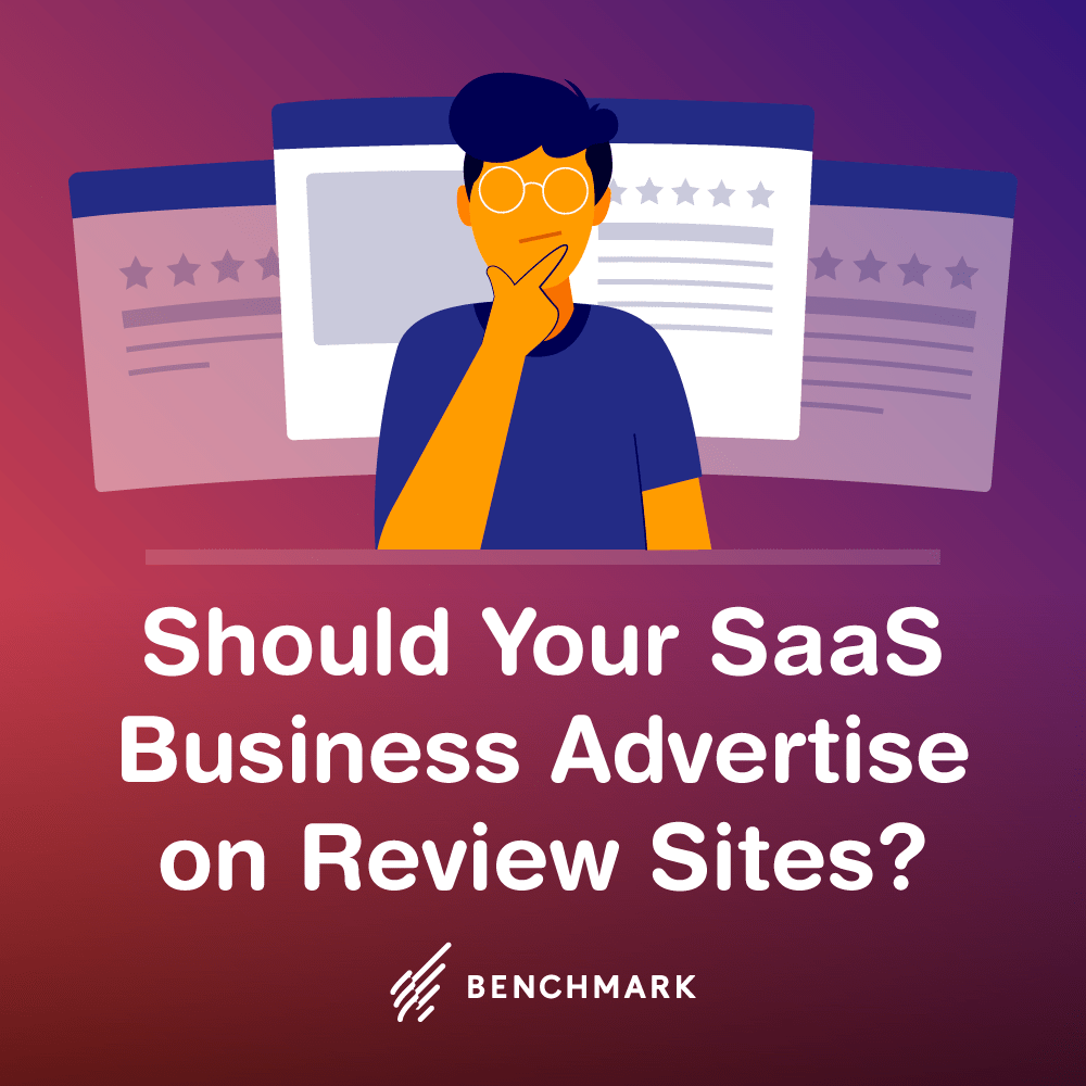 Should Your SaaS Business Advertise on Review Sites?