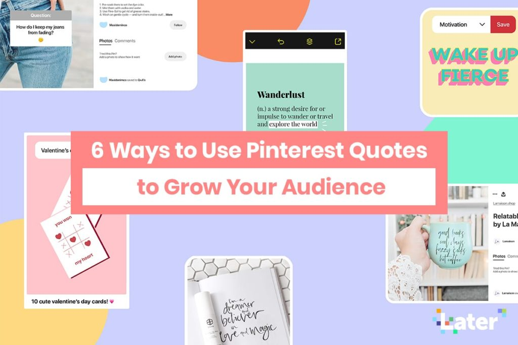6 Ways to Use Pinterest Quotes to Grow Your Audience