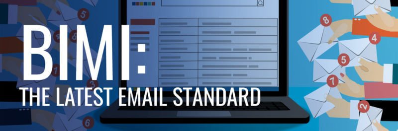 Everything marketers need to know about BIMI: The latest email standard