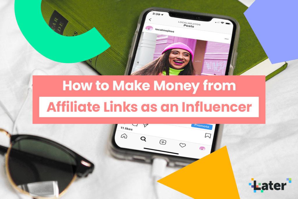 Affiliate Marketing for Influencers: How to Make Money on Instagram