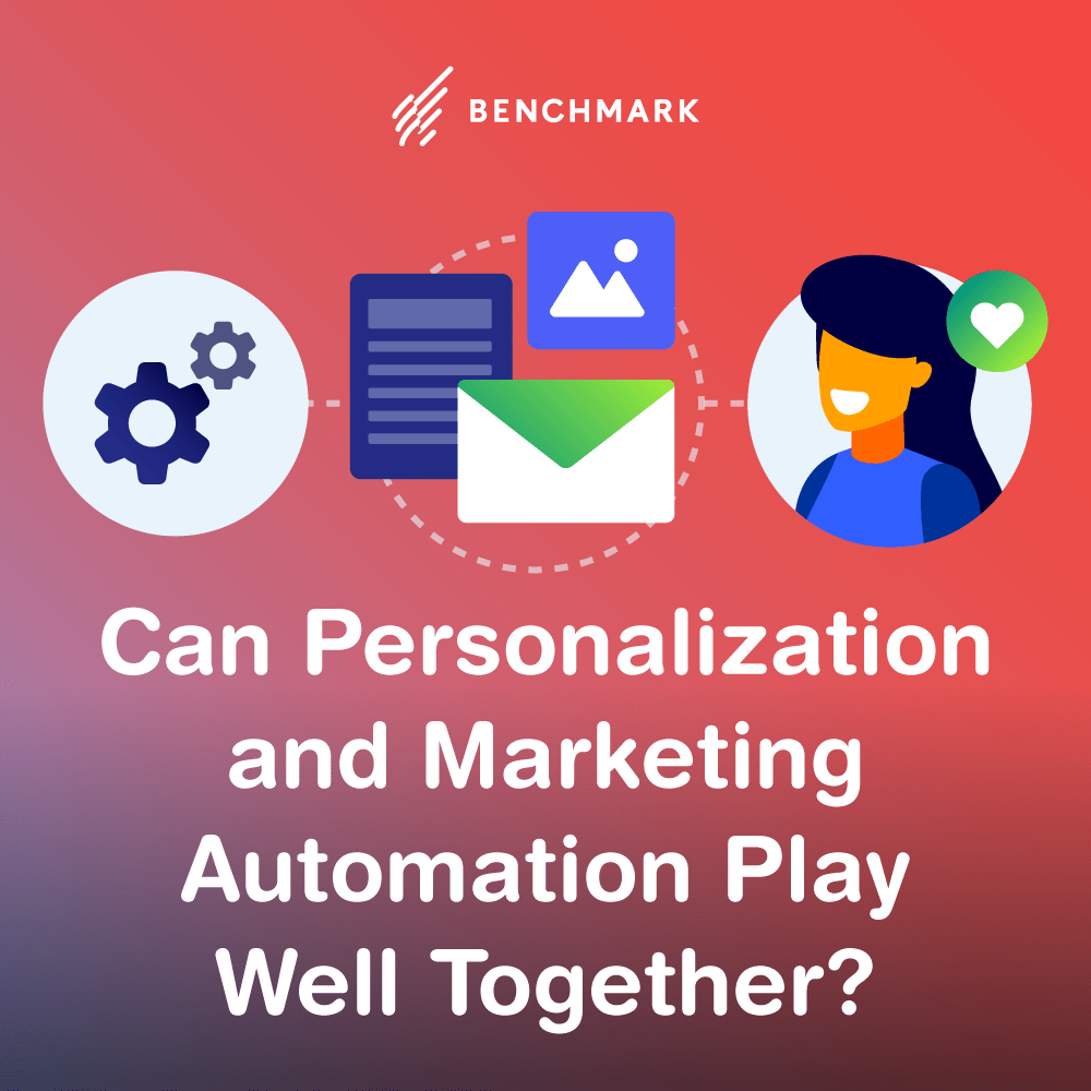 Can Personalization and Marketing Automation Play Well Together?